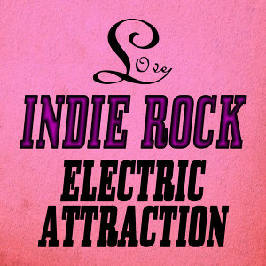Love Indie Rock (Part 2)