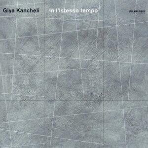 Giya Kancheli In listesso tempo