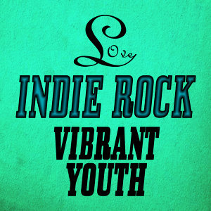 Love Indie Rock (Part 3)