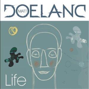 Life - Matt Doeland