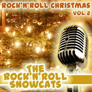 Rock & Roll Christmas Volume 2
