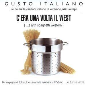 Gusto Italiano - C'Era Una Volta Il West