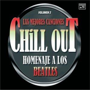 Las Mejores Canciones Chillout Homenaje A Los Beatles Vol,2