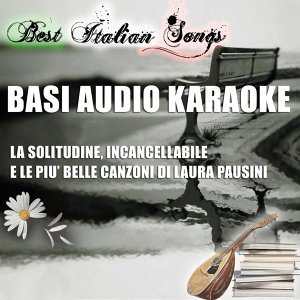 Best Italian Songs - Basi audio karaoke of Laura Pausini