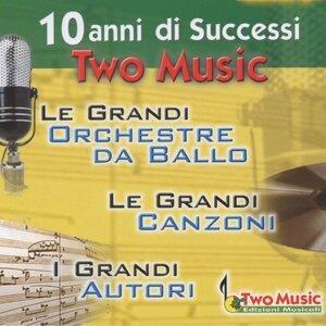 10 Anni Di Successi Two Music