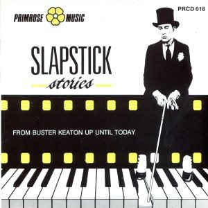 Slapstick Stories (From Buster Keaton Up Until Today)
