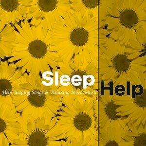 Sleep Help - Help Sleeping Songs & Relaxing Mood Music