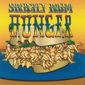 Strictly from Hunger / The Lost Album