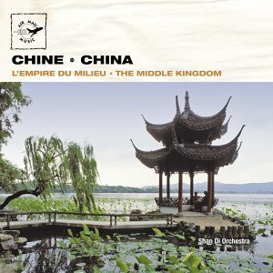 Chine, l'empire du milieu - China, The Middle Kingdom