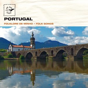 Portugal - Folklore de Minho - folk songs