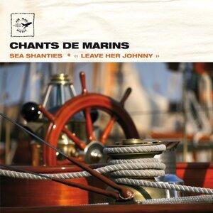 Chants de Marins - Sea shanties