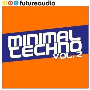 futureaudio presents Minimal Techno Vol. 2