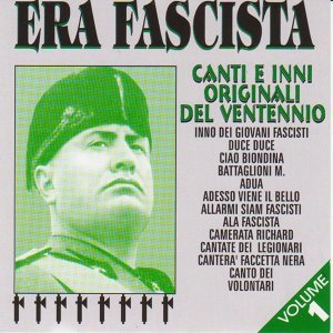 Era fascista, Vol. 1