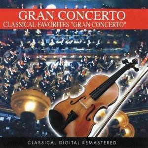 Gran Concerto: Classical Favorites