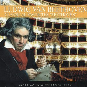Ludwig Van Beethoven: Classical Favorites