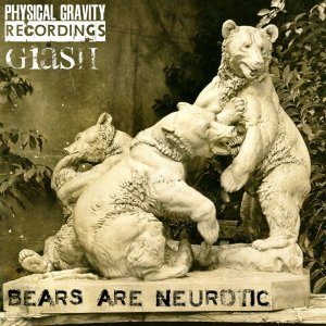 Bears Are Neurotic EP