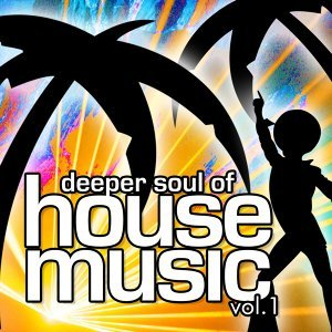 Deeper Soul Of House Music