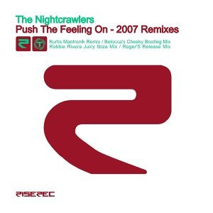 Push the Feeling On (2007 Remixes)