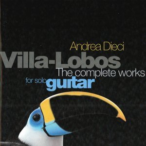 Villa Lobos: The Complete Works for Solo Guitar
