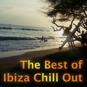 The Best Of Ibiza Chill