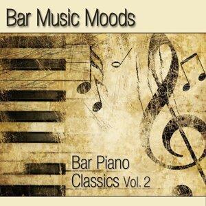 Bar Music Moods - Bar Piano Classics Vol. 2