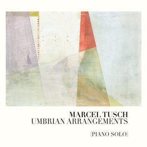 Umbrian Arrangements [Piano Solo]