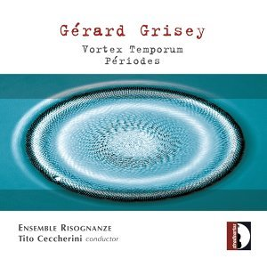 Gérard Grisey: Vortex Temporum (Périodes)