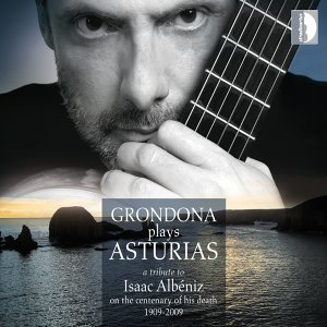 Isaac Albéniz: Grondona Plays Asturias