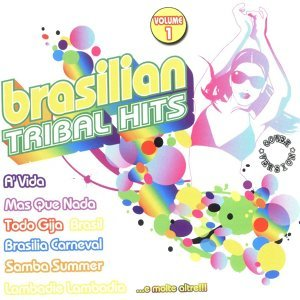 Brasilian Tribal Hits Vol. 1