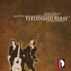 Ferdinand Rebay: Guitar Sonatas