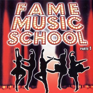 Fame Musical School Parte 1 (MP3 EP)