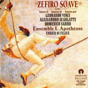 Zefiro Soave Volume 1: Vinci - Scarlatti - Sarro