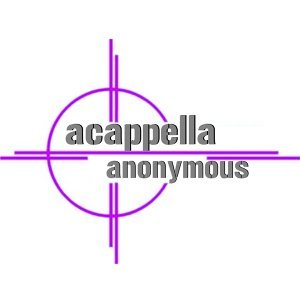 Acappella Anonymous