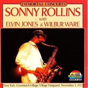 Sonny Rollins, Elvin Jones, Wilbur Ware
