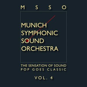 Msso Munich Symphonic Sound Orchestra - Pop Goes Classic Vol. 4