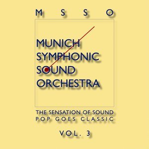 Msso Munich Symphonic Sound Orchestra - Pop Goes Classic Vol. 3