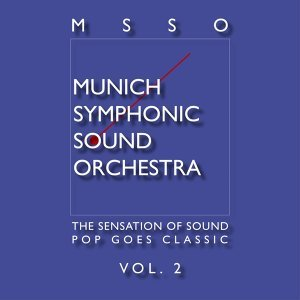 Msso Munich Symphonic Sound Orchestra - Pop Goes Classic Vol. 2
