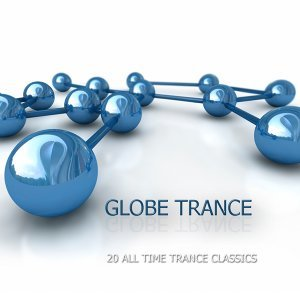 Globe Trance - 20 All Time Trance Classics