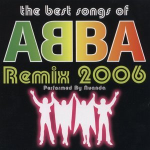 The Best Songs Of Abba Remix 2006