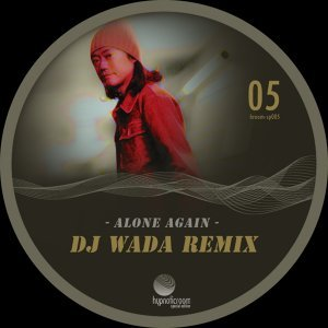 Alone Again (DJ Wada Remix)
