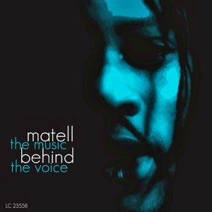 Matell (The Music Behind the Voice)