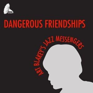 Dangerous Friendships