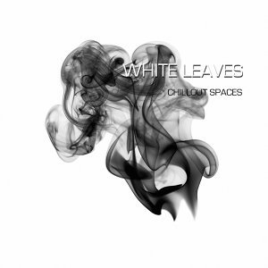 White Leaves - Chill Out Spaces