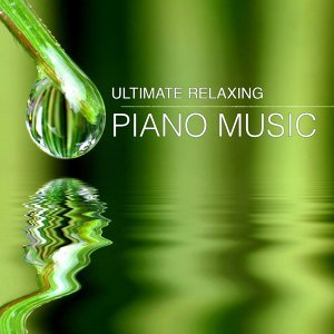 Ultimate Relaxing Piano Music for Wellness, Spa, Massage, Shiatsu, Study, Concentration, Deep Relax, Yoga & Stretching