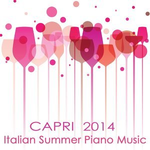 "Capri Italian Summer Piano Music 2014 - Romantic Smooth ""Solo Piano"" Music 4 your Italian Dinner, Piano Bar Happy Hour Edition"