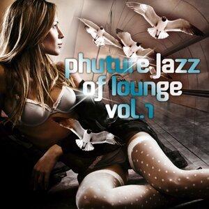 Phuture Jazz of Lounge, Vol. 1