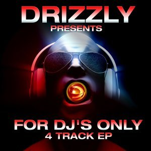 Drizzly Presents for Dj's Only