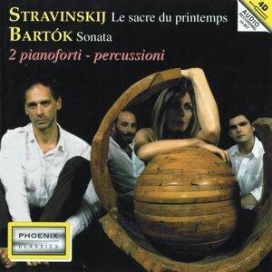 Igor Stravinskij : Le sacre du printemps - Béla Bartók : Sonata