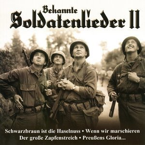 Bekannte Soldatenlieder, Vol. 2