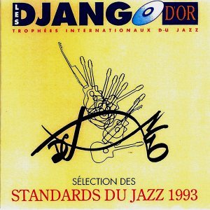 Les Django d'Or : sélection des standards du jazz 1993